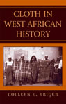 link and cover image for the book Cloth in West African History