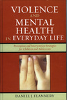 link and cover image for the book Violence and Mental Health in Everyday Life: Prevention and Intervention Strategies for Children and Adolescents