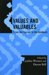 link and cover image for the book Values and Valuables: From the Sacred to the Symbolic