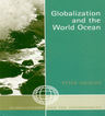 link and cover image for the book Globalization and the World Ocean