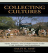 link and cover image for the book Collecting Cultures: Myth, Politics, and Collaboration in the 1948 Arnhem Land Expedition
