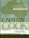 link and cover image for the book After Captain Cook: The Archaeology of the Recent Indigenous Past in Australia
