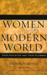 link and cover image for the book Women in the Modern World: Their Education and Their Dilemmas, Updated Edition