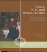 link and cover image for the book Cows, Kin, and Globalization: An Ethnography of Sustainability