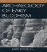 link and cover image for the book Archaeology of Early Buddhism