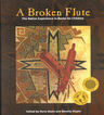 link and cover image for the book A Broken Flute: The Native Experience in Books for Children
