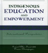 link and cover image for the book Indigenous Education and Empowerment: International Perspectives