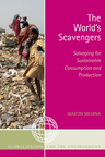 link and cover image for the book The World's Scavengers: Salvaging for Sustainable Consumption and Production