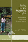 link and cover image for the book Saving Forests, Protecting People?: Environmental Conservation in Central America