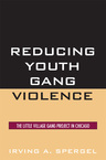 link and cover image for the book Reducing Youth Gang Violence: The Little Village Gang Project in Chicago