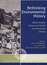link and cover image for the book Rethinking Environmental History: World-System History and Global Environmental Change