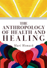 link and cover image for the book The Anthropology of Health and Healing