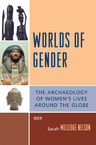 link and cover image for the book Worlds of Gender: The Archaeology of Women's Lives Around the Globe