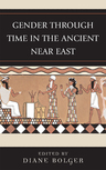 link and cover image for the book Gender Through Time in the Ancient Near East