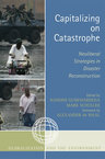 link and cover image for the book Capitalizing on Catastrophe: Neoliberal Strategies in Disaster Reconstruction