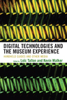 link and cover image for the book Digital Technologies and the Museum Experience: Handheld Guides and Other Media