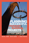 link and cover image for the book Planning Successful Museum Building Projects