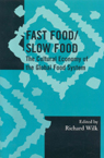 link and cover image for the book Fast Food/Slow Food: The Cultural Economy of the Global Food System