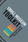 link and cover image for the book Small Museum Toolkit