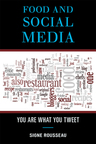 link and cover image for the book Food and Social Media: You Are What You Tweet