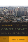 link and cover image for the book Anthropology and Contemporary Human Problems, Sixth Edition