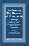 link and cover image for the book Performing the Renewal of Community: Indigenous Easter Rituals in North Mexico and Southwest United States
