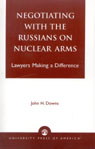 link and cover image for the book Negotiating with the Russians on Nuclear Arms: Lawyers Making A Difference