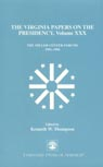 link and cover image for the book The Virginia Papers on the Presidency: The Miller Center Forums 1991-1996, Volume XXX