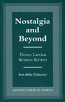 link and cover image for the book Nostalgia and Beyond: Eleven Latvian Women Writers