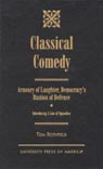 link and cover image for the book Classical Comedy - An Armoury of Laughter, Democracy's Bastion of Defence: Introducing a Law of Opposites