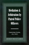 link and cover image for the book Mediation & Arbitration By Patrol Police Officers