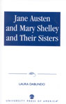 link and cover image for the book Jane Austen and Mary Shelley and Their Sisters