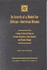 link and cover image for the book In Search of a Model for African-American Drama: A Study of Selected Plays by Lorraine Hansberry, Amiri Baraka and Ntozake Shange