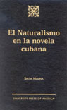 link and cover image for the book El Naturalismo en la Novela Cubana