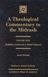 link and cover image for the book A Theological Commentary to the Midrash: Mekhilta Attributed to Rabbi Ishmael, Volume IX