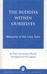 link and cover image for the book The Buddha Within Ourselves: Blossoms of the Lotus Sutra