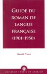 link and cover image for the book Guide du Roman de Langue Francaise (1901-1950)