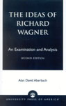 link and cover image for the book The Ideas of Richard Wagner: An Examination and Analysis, Second Edition