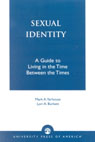 link and cover image for the book Sexual Identity: A Guide to Living in the Time Between the Times