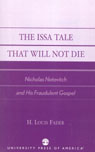 link and cover image for the book The Issa Tale That Will Not Die: Nicholas Notovitch and His Fraudulent Gospel