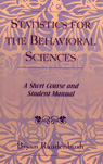 link and cover image for the book Statistics for the Behavioral Sciences: A Short Course and Student Manual