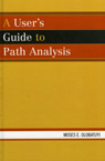 link and cover image for the book A User's Guide to Path Analysis