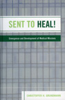 link and cover image for the book Sent to Heal!: Emergence and Development of Medical Missions