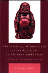 link and cover image for the book The History of Doctrinal Classification in Chinese Buddhism: A Study of the Panjiao System