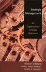 link and cover image for the book Strategic Management: An Organization Change Approach
