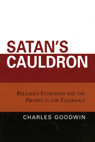 link and cover image for the book Satan's Cauldron: Religious Extremism and the Prospects for Tolerance