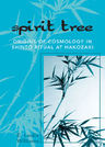 link and cover image for the book Spirit Tree: Origins of Cosmology in ShintT Ritual at Hakozaki
