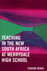 link and cover image for the book Teaching in the New South Africa at Merrydale High School