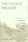 link and cover image for the book The Choice Principle: The Biblical Case for Legal Toleration