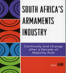 link and cover image for the book South Africa's Armaments Industry: Continuity and Change after a Decade of Majority Rule